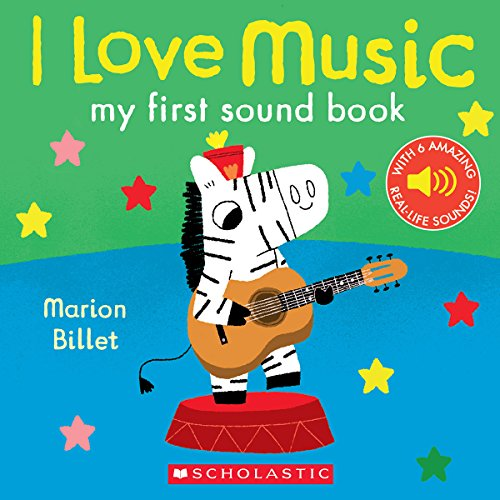 I Love Music: My First Sound Book: My First Sound Book