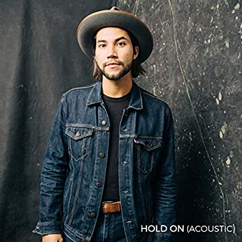 Hold On (Acoustic)