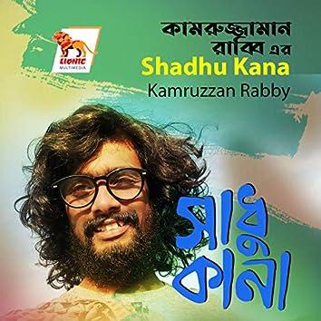 Shadhu Kana