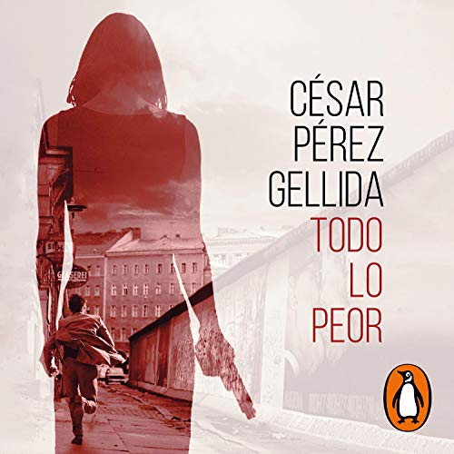 Couverture de Todo lo peor [All the Worst]