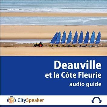 Deauville et la Côte Fleurie - Audio Guide CitySpeaker