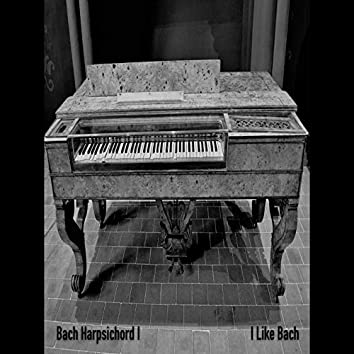 Bach: The Most Beloved Classical Masterworks Harpsichord (I)