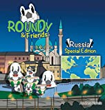 Roundy and Friends - Russia: Soccertowns Book Series [Idioma Inglés]