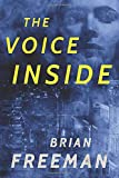 The Voice Inside: A Thriller (Frost Easton, 2, Band 2) - Brian Freeman