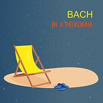 Bach In A Deckchair