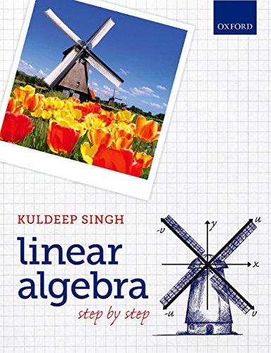 Linear Algebra: Step by Step (English Edition)