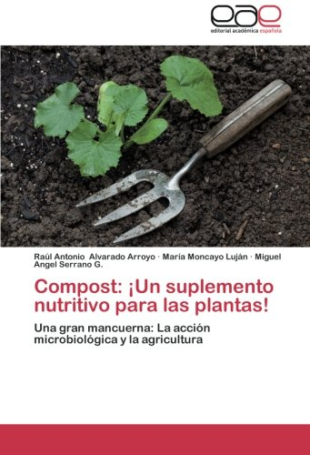 Compost: Un Suplemento Nutritivo Para Las Plantas!