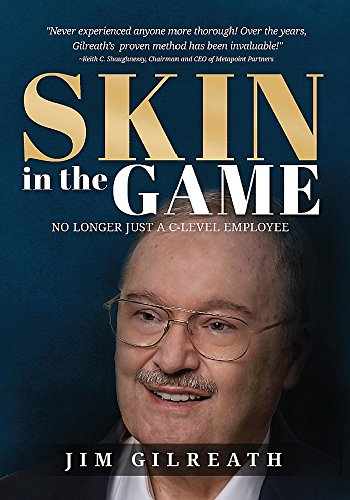 Skin in the Game: No Longer Just a C-Level Employee (English Edition)