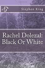 Rachel Dolezal: Black Or White