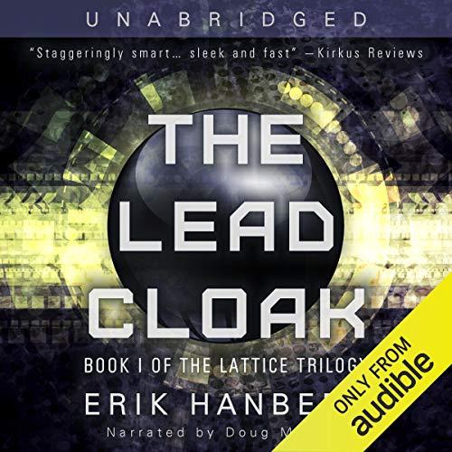 The Lead Cloak: The Lattice Trilogy, Book 1