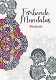 Färbende Mandalas - Malbuch: Mandala Anti-Stress I Ausmalen für Erwachsene und Kinder I kinder malbücher I Ausmalbuch für Erwachsene I Mandala ... Geschenk I ausgefallene geschenke für frauen