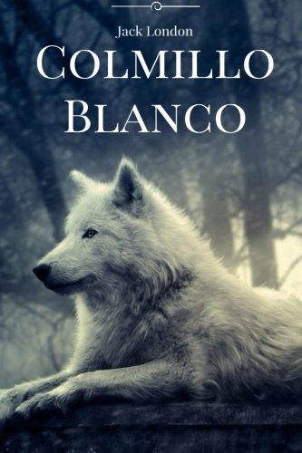 Colmillo Blanco 1548074012 Book Cover