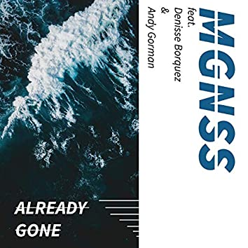 Already Gone (feat. Andy Gorman & Denisse Borquez)
