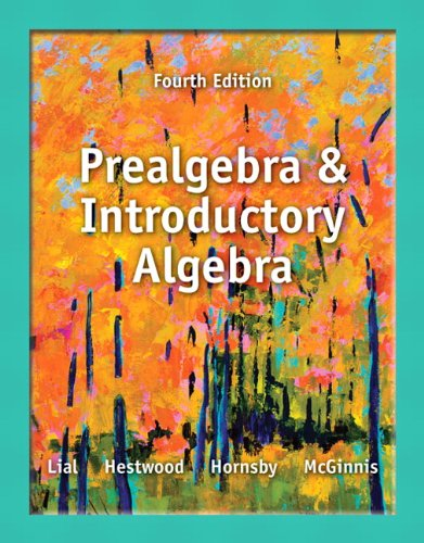Prealgebra and Introductory Algebra plus NEW MyLab Math with Pearson eText -- Access Card Package (4th Edition) (Lial De