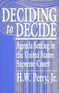 Deciding to Decide: Agenda Setting in the United States Supreme Court