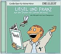 Zamperoni,Luca - Liesel und Franz (1 CD)