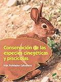 Conservación de las especies cinegéticas y piscícolas: 36 (Agraria)