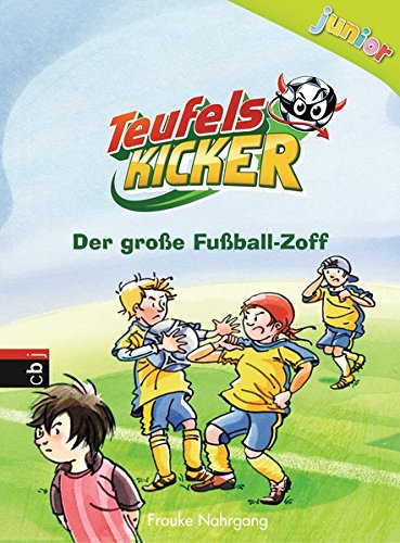 Teufelskicker Junior - Der große Fußball-Zoff (Teufelskicker Junior - Die Reihe, Band 6)