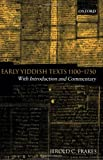 Early Yiddish Texts 1100-1750: With Introduction and Commentary - Jerold C. Frakes