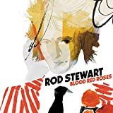 Blood Red Roses von Rod Stewart