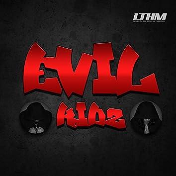 Evil Kidz presents: THE EP