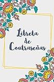 Libreta De Contraseñas: Cuaderno de contraseñas con páginas alfabetizadas, 243 registros, 82 páginas