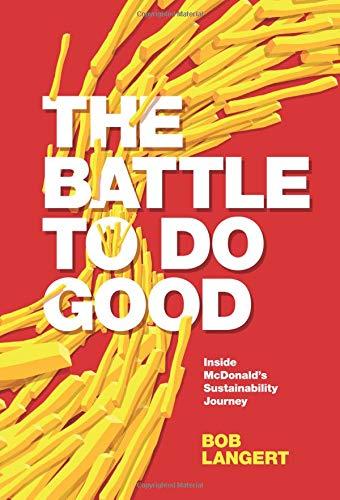 The Battle to Do Good: Inside McDonald's Sustainability Journey