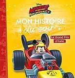 MICKEY TOP DÉPART ! Mon Histoire du Soir - Le grand prix d'Italie - Disney