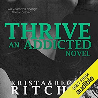 Page de couverture de Thrive: Addicted, Book 2.5