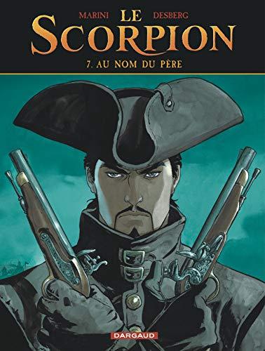 Le Scorpion - Tome 7 - Au nom du père (Nouvelle maquette)