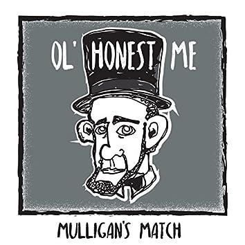 Ol' Honest Me