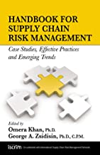 Handbook for Supply Chain Risk Management: Case Studies, Effective Practices and Emerging Trends