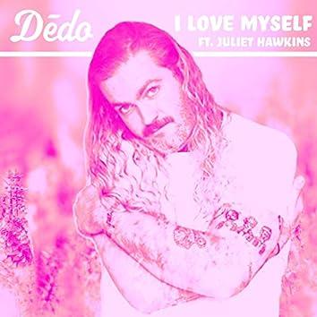 I Love Myself (feat. Juliet Hawkins)