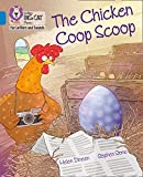 Collins Big Cat Phonics for Letters and Sounds – The Chicken Coop Scoop: Band 04/Blue: Band 4/Blue