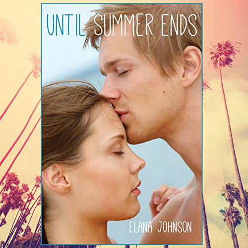 Until Summer Ends audiobook cover art