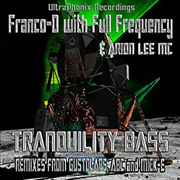 Tranquility Bass