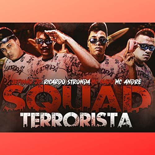 Jefinho jp, Ricardo Stronda & MC Nado Gomes feat. Mc André