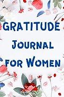 Gratitude Journal for Women: Guided Journal for Women - The Five Minute Journal - Journals for Women