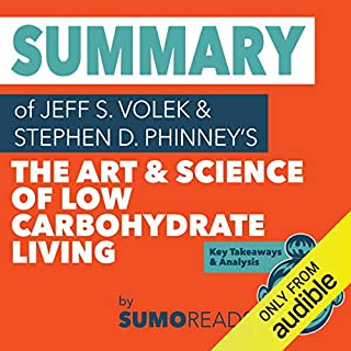Summary of Jeff S. Volek's The Art and Science of Low Carbohydrate Living audiobook cover art