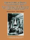 Esoteric Studies in Masonry - Volume 1: France, Freemasonry, Hermeticism, Kabalah and Alchemical Symbolism (Bilingual)