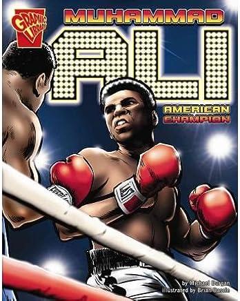 [( Muhammad Ali: American Champion )] [by: Michael Burgan] [Sep-2007]