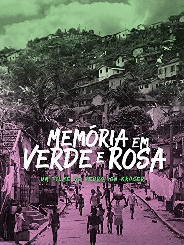 Memória em Verde e Rosa