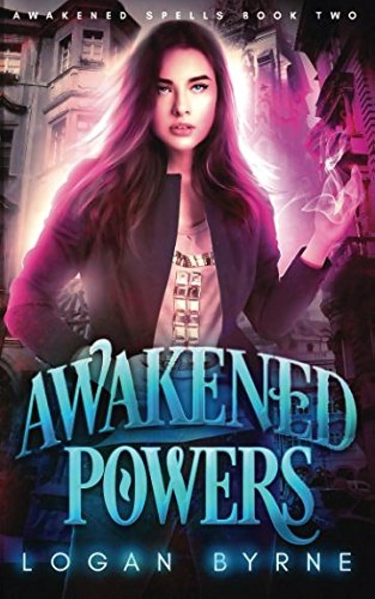 ローストに関して拘束するAwakened Powers (Awakened Spells Book Two)