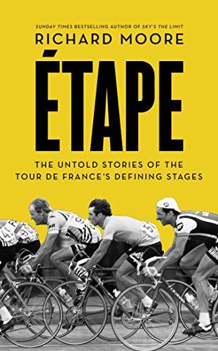 Etape: The untold stories of the Tour de France