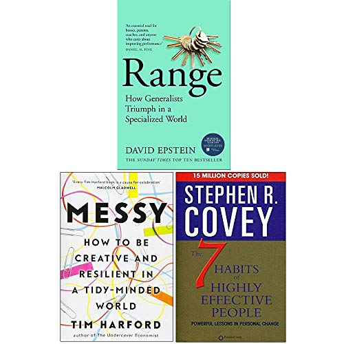 Range How Generalists Triumph in a Specialized World, Messy [Hardcover], The 7 Habits of Highly Effective People 3 Books Collection Set