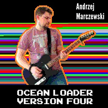 Ocean Loader Version Four