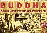 BUDDHA Buddhistische Weisheiten (Wandkalender 2022 DIN A3 quer): Kalender mit Buddhistischen Weisheiten und Tagesplaner (Geburtstagskalender, 14 Seiten )