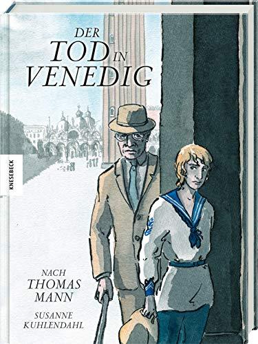 Der Tod in Venedig: Graphic Novel nach Thomas Mann