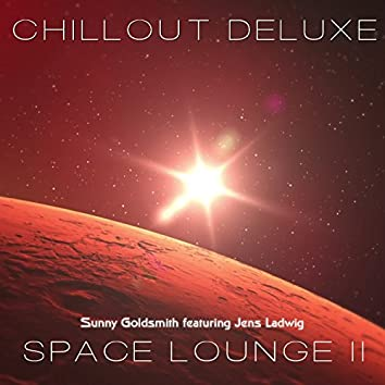 Chillout Deluxe - Space Lounge II