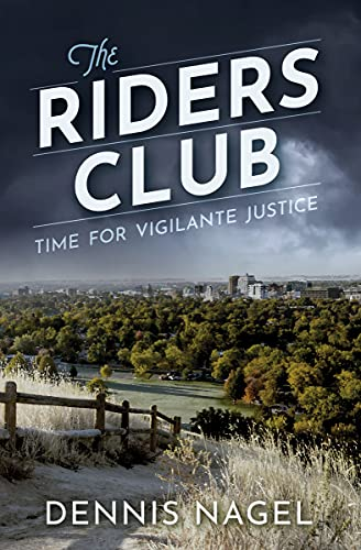 The Riders Club by [Dennis  Nagel]